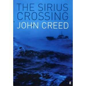 Sirius Crossing (9780571210817): John Creed: Books