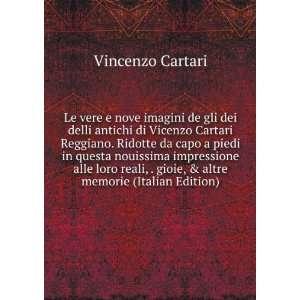 Le vere e nove imagini de gli dei delli antichi di Vicenzo