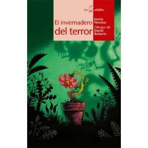 El invernadero del terror (9788498450248) Unknown Books