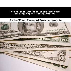 Home Based Business Selling Copper Tubing Online Jassen Bowman Books