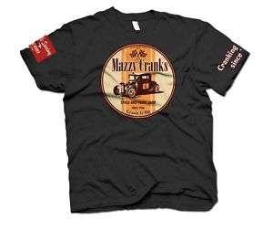 Mazzy Cranks Hot Rod Rat Rod Vintage Ford T Shirt