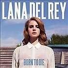 Lana Del Rey   Born to Die (CD 2012) + 3 Bonus Tracks UK IMPORT