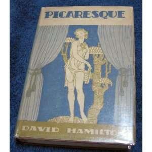 Picaresque: David Hamilton: Books