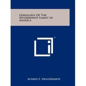 Family In America (9781258181413): Alfred E. Hendershot: Books