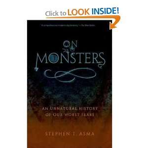 , Stephen T. (Author) Sep 01 11[ Paperback ]: Stephen T. Asma: Books