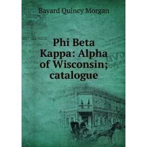 2566dbd7209 ... Phi Beta Kappa Alpha of New · Alpha of Wisconsin; catalogue: Bayard  Quincy Morgan: Books ...