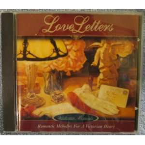 LOVE LETTERS Romantic Melodies For A Victorian Heart