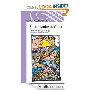 El tlacuache lunático (Spanish Edition) David Martín del Campo