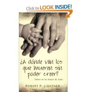 of Jesus (Spanish Edition) (9780825413810): Robert Lightner: Books