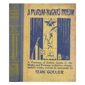 A Purim Nights Dream. A phantasy of Esther, Queen of Mede