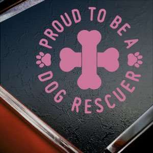 Proud Dog Rescuer Pink Decal Car Truck Window Pink Sticker
