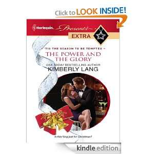 The Power and the Glory (Harlequin Presents Extra) Kimberly Lang