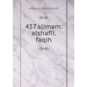 437 alimam.alshafii.faqih www.akademya.net Books