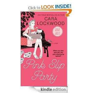 Pink Slip Party Cara Lockwood  Kindle Store