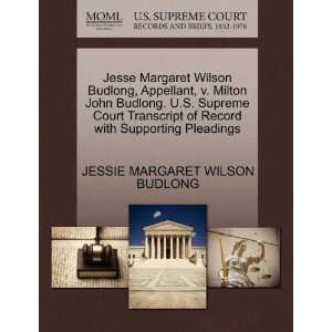 Pleadings (9781270277941) JESSIE MARGARET WILSON BUDLONG Books