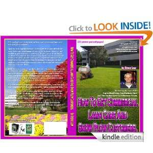 To Get Commercial Lawn Care And Snow Plow Customers. [Kindle Edition
