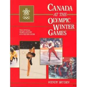 Canada at the Olympic Winter Games (9780888303080) W