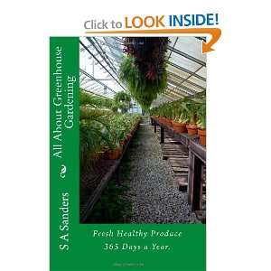 Healthy Produce 365 Days a Year. (9781450576093): S A Sanders: Books