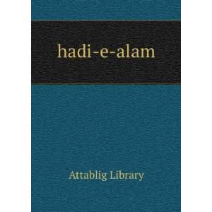 hadi e alam: Attablig Library: Books