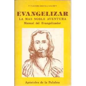 del Evangelizador (Spanish Text) P. Flaviano Amatulli Valente Books