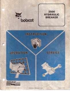 2500 Hydraulic Breaker for Skid Steer Ldr. Service & Operators Manual