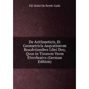German Edition) (9785874102630): Pál Makó De Kerek Gede: Books