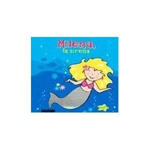 MILENA LA SIRENA (Spanish Edition) (9789501126334) Not