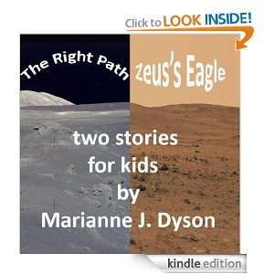 The Right Path and Zeuss Eage: Marianne Dyson:  Kindle