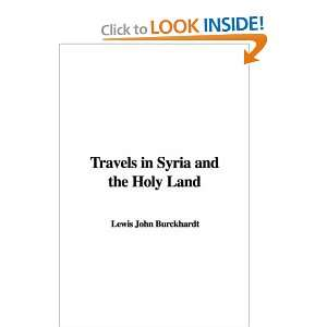 Travels in Syria and the Holy Land and over one million other books