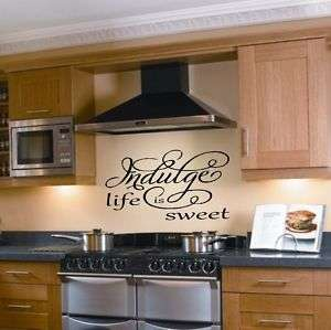 Indulge Life is sweet vinyl lettering wall decal decor