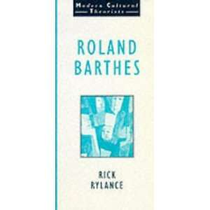 Roland Barthes. (Wall Street Journal Book) (9780745007229