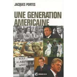 Une generation americaine (French Edition) (9782200264055
