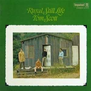 Rural Still Life (180 Gram Pressing) TOM SCOTT Music