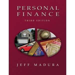 Personal Finance 3rd (Third) Edition byMadura: Madura