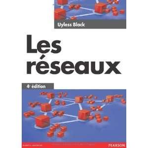 Les réseaux (9782744075025) Black Uyless Books