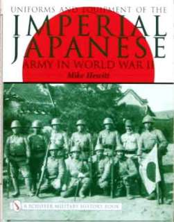 PHOTO GUIDE TO WW2 IMPERIAL JAPANESE ARMY UNIFORMS & EQUIPMENT