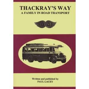 Way A Family in Road Transport (9780951073964) Paul Lacey Books