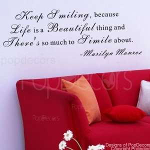 Life is a Beautiful thing Marilyn Monroe words decals