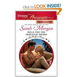 Bella and the Merciless Sheikh (Harlequin Larger Print