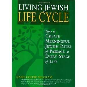 Living Jewish Life Cycle: How to Create Meaningful Jewish