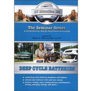 RV Education 101 Deep Cycle Battery Care And Maintenance