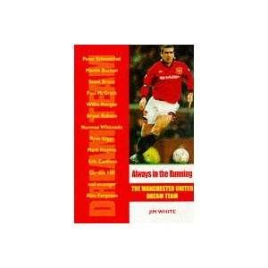 Manchester United Dream Te Pb (Dream Team) (9781840180046): Jim White