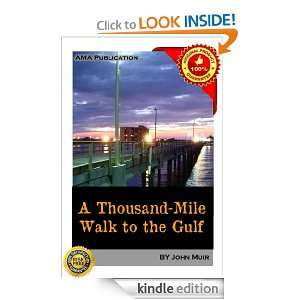 Thousand Mile Walk to the Gulf John Muir  Kindle Store