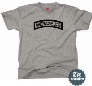 Average Joe Funny US Army Ranger Tab New Parody T shirt