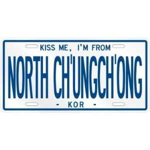 NEW  KISS ME , I AM FROM NORTH CHUNGCHONG  SOUTH KOREA LICENSE