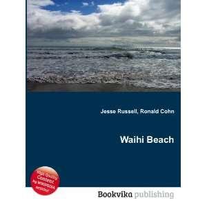 Waihi Beach Ronald Cohn Jesse Russell Books