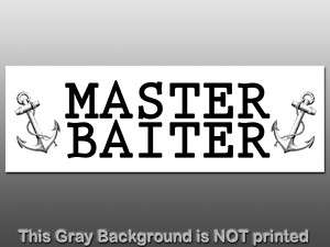 Master Baiter Sticker   decal bumper fishing man funny