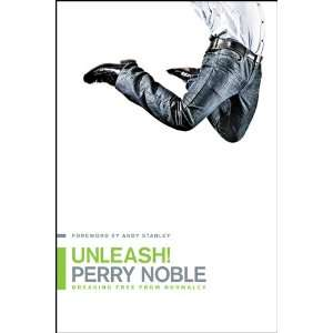 Free from Normalcy (9781414366791): Perry Noble, Andy Stanley: Books