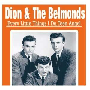 Every Little Things I Do, Teen Angel: Dion & The Belmonds