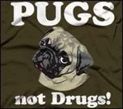Pugs not drugs t shirt funny t shirts movie t shirt